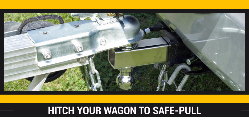 Hitch Your Wagon to Safe-Pull